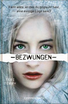 Lesemappe: ☆Empfehlung☆  Bezwungen  Viele kennen bereits den 1. Band Gelöscht und 2. Zersplittert der Dystopie- Trilogie von Teri Terry, um Kyla und ihre Geschichte...