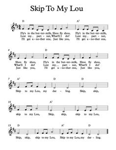 For the kids Free Sheet Music - Free Lead Sheet - Skip To My Lou Easy Piano Sheet Music, Guitar Sheet Music, Song Sheet, Free Sheet Music, Piano Music, Piano Songs, Guitar Songs, Guitar Chords, Songs To Sing