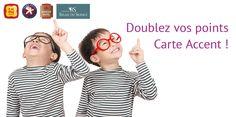 Doublez vos points Carte Accent !