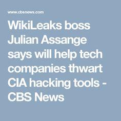 WikiLeaks boss Julian Assange says will help tech companies thwart CIA hacking tools - CBS News
