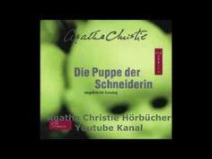 Agatha Christie   Die Puppe der Schneiderin H�rbuch Komplett Agatha Christie, Youtube Kanal, Videos, Music, Puppets, Muziek, Musik, Video Clip, Songs