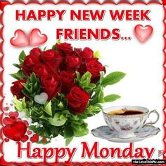 Happy New Week Friends Happy Monday monday good morning monday quotes good morning quotes happy monday monday quote happy monday quotes good morning monday beautiful monday quotes monday quotes for family and friends Monday Greetings, Morning Greetings Quotes, Good Morning Messages, Morning Images, Monday Morning Quotes, Happy Monday Quotes, Friday Morning, Happy Monday Pictures, Have A Blessed Week