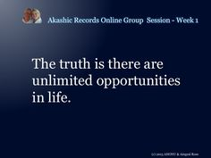 From the 1st Akashic Records Online Group session at http://worldofempowerment.com