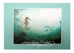 A La Pause: Sous La Mer Marie-Josée Trudel Stampin Up Everything Eleanor