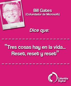 Bill Gates protagoniza nuestra frase del día.
