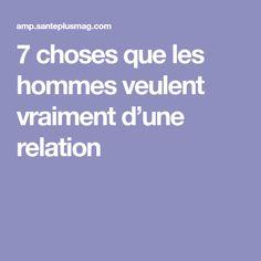 7 choses que les hommes veulent vraiment d'une relation