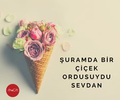 #GününSözü: Şuramda bir çiçek ordusuydu sevdan! #aşk #sevda #sevgi #çiçek