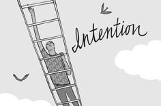 How to Harness the Power of Intention