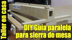 DIY Sierra de banco Parte 2/6 - Guia paralela (rip fense)