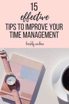 15 Effective Tips to Improve Time Management Time blocking Productivity Tips Personal Development Time Management Tools, Time Management Strategies, Effective Time Management, Stress Management, Week Schedule, How To Stop Procrastinating, Working Moms, Career Advice, Getting Things Done