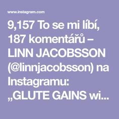 """9,157 To se mi líbí, 187 komentářů – LINN JACOBSSON (@linnjacobsson) na Instagramu: """"GLUTE GAINS with 3 alternative exercises to a stair machine❗️ Which one is your favorite: 1,2 or 3?…"""""""