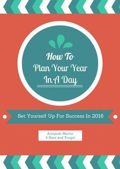 What to succeed in 2016? Plan your year in just one day. This method shows you how to do it!