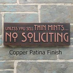 I found 'Thin Mints No Soliciting Sign, Thin Mint Cookies, Girl Scouts, No Solicitors, made in USA' on Wish, check it out!