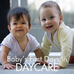 Baby's first days (and months) in daycare
