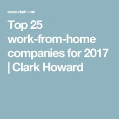 Top 25 work-from-home companies for 2017 | Clark Howard