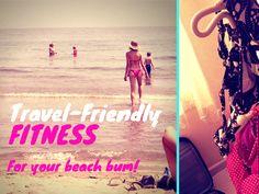 Travel Friendly Fitness: A Portable Workout Plan