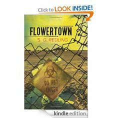 Flowertown - S.G. Redling.   Dystopian and at times, gross, but I was glued to it. Really good. Set up for a sequel.