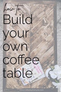 how to build your own coffee table Diy Furniture Tutorials, Diy Furniture Plans, Beginner Woodworking Projects, Homemade Furniture, Diy Projects, Furniture Makeover, Diy Coffee Table, Diy Table, Day Off Work