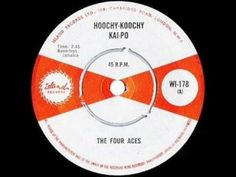 THE FOUR ACES - HOOCHY KOOCHY KAI PO.wmv