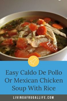 This easy Caldo De Pollo soup is a family favorite! Learn How to make an authentic hot cup of mexican chicken and lime soup topped with tomatoes, avocado or any other toppings you like. This mexican chicken soup recipe is made with chicken, water, carrots, and cilantro to make a perfect meld of flavors. It is really good served with rice. Quick Cheap Meals, Inexpensive Meals, Chicken Rice Soup, Chicken Soup Recipes, Caldo Xochitl, Healthy Recipes On A Budget, Frugal Recipes, Make A Grocery List, Mexican Chicken