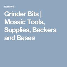 Grinder Bits | Mosaic Tools, Supplies, Backers and Bases