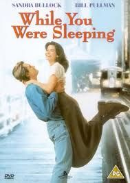 While You Were Sleeping.   We love this movie..