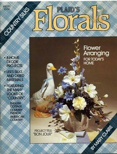 Plaids Florals 8080 Booklet Flower Arranging For Today's Home 8 Projects 1986