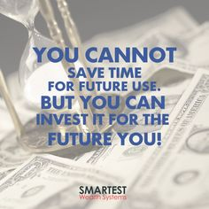 #MotivationalMonday: Invest your time and your money wisely. Your future self will thank you. #JohnCummuta