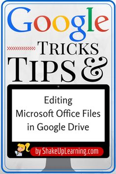 Editing Microsoft Office Files in Google Drive | www.ShakeUpLearning.com | #gafe #googleEdu #googleCT #edtech #googleET #googledrive