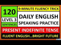 English Speaking Practice For Beginners - Level 3 Fluent English, Learn English, English For Students, English Speaking Practice, Simple Present Tense, English For Beginners, Second Language, Level 3, Sentences