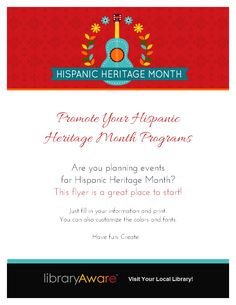 "We just added three new template designs for Hispanic Heritage Month. Here's a sample of one of the designs. We have an event flyer, book display flyer and bookmarks with ready to go content so you can promote  both your events and collections! Search in LibraryAware for ""Hispanic"" to see all the designs."