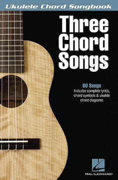 Play 60 three-chord songs on the ukulele