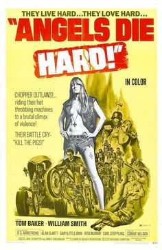 Angels Die Hard - The Grindhouse Cinema Database Biker Movies, Cult Movies, Horror Movies, Classic Movie Posters, Movie Poster Art, Connie Nelson, Hard Movie, Motorcycle Posters, Movie Posters