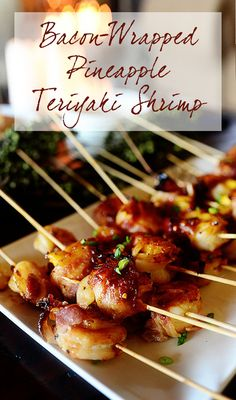 Party Appetizer Ideas | Bacon-Wrapped Pineapple Teriyaki Shrimp Recipe