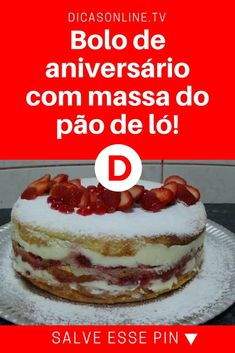 Bolo de aniversario pao de lo | Bolo de aniversário com massa do pão de ló! | Aprenda a fazer um gostoso bolo de aniversário com massa do pão de ló! Fica uma delícia!