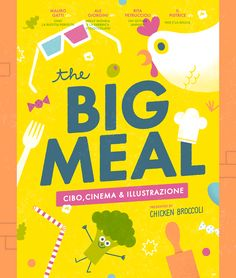 The Big Meal on Behance