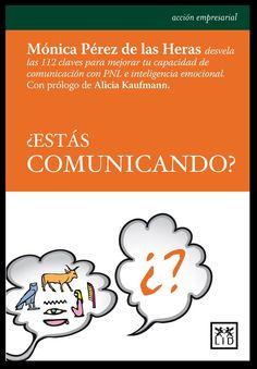 Libro muy interesante para iniciarse en IE y PNL, con técnicas muy útiles aplicadas a la mejora de la comunicación.