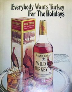 1979 A History of Print Ads from Wild Turkey Bourbon