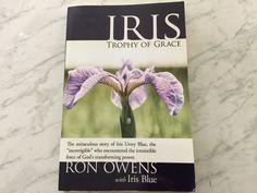 IRIS, TROPHY OF GRACE, MIRACLE STORY OF IRIS URREY BLUE, NEW