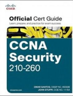 CCNA Security 210-260 Official Cert Guide - Free eBook Online