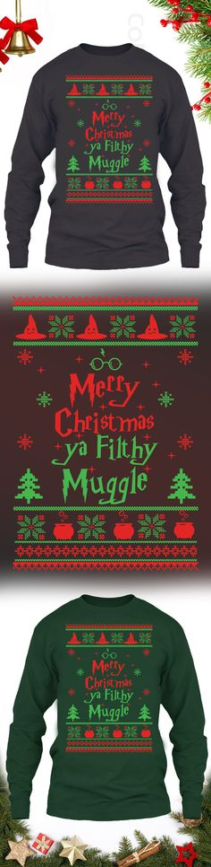 Merry Christmas Ya Filthy Muggle - Get this limited edition ugly Christmas Sweater just in time for the holidays! Only 2 days left for FREE SHIPPING, click to buy now!