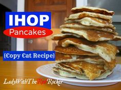 ~LadyWithTheRedRocker~ Copy Cat IHOP Pancake Recipe! We will not be going back to regular ol' pancakes again! So good!