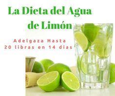 """La Dieta del Agua de Limón para Adelgazar """"20 libras en 2 Semanas"""""""
