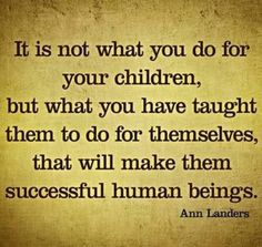 Can I get an amen? Give them responsibility. Don't get caught up in being a friend to your child. They  desperately need you to parent them by preparing them with life skills!!!