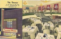The Terrace on the Loop 1950 - fab.  #retro #restaurants #cafes