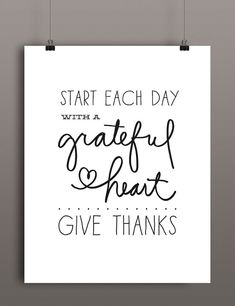 Start Each Day With a Grateful Heart | Give Thanks | Thanksgiving Printable