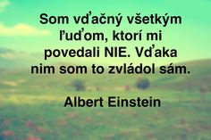 . Albert Einstein, Motto, Quotations, Humor, Education, Words, Quotes, Cheer, Humour