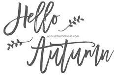 Hello Autumn - FREE Printable - artsychicksrule.com #freeprintable #fallquotes…
