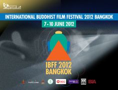 เทศกาลภาพยนตร์พุทธปัญญานานาชาติ กรุงเทพ 2555 สว่างท่ามกลางมายา :::IBFF 2012 Bangkok http://www.facebook.com/IBFF2012BKK