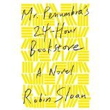 Mr. Penumbra's 24-Hour Bookstore: A Novel, Robin Sloan.  Audiobook November 2012.  4 out of 5 stars.  I loved it!  A mystery for nerdy bibliophiles.